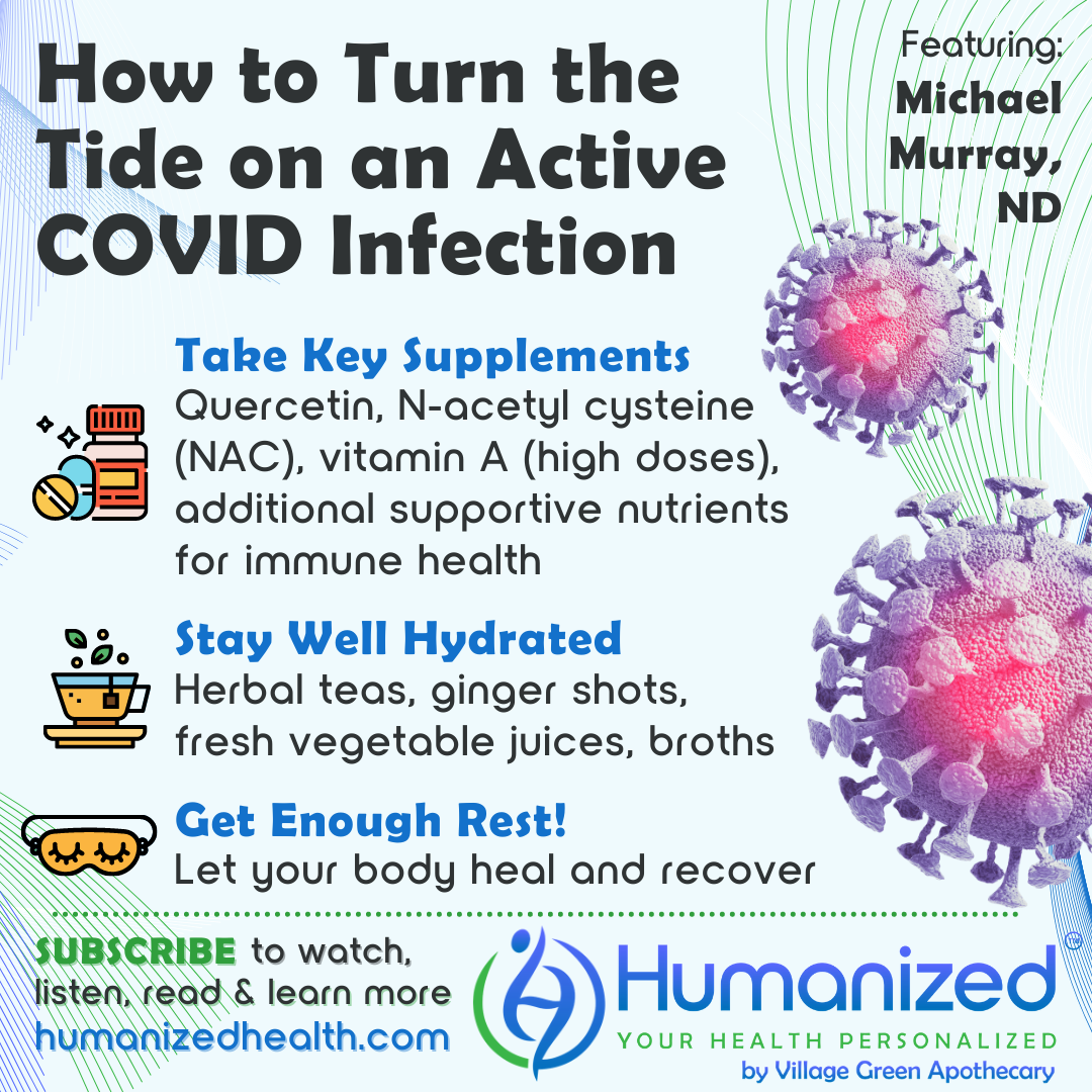 Turn the Tide Quickly on an Active COVID Infection