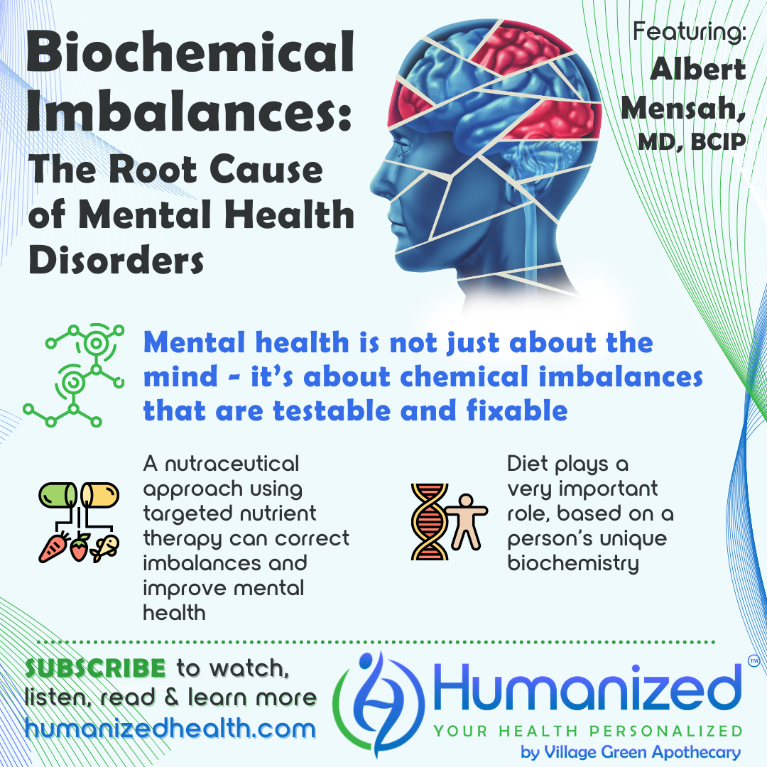 Biochemical Imbalances: The Root Cause of Mental Health Disorders