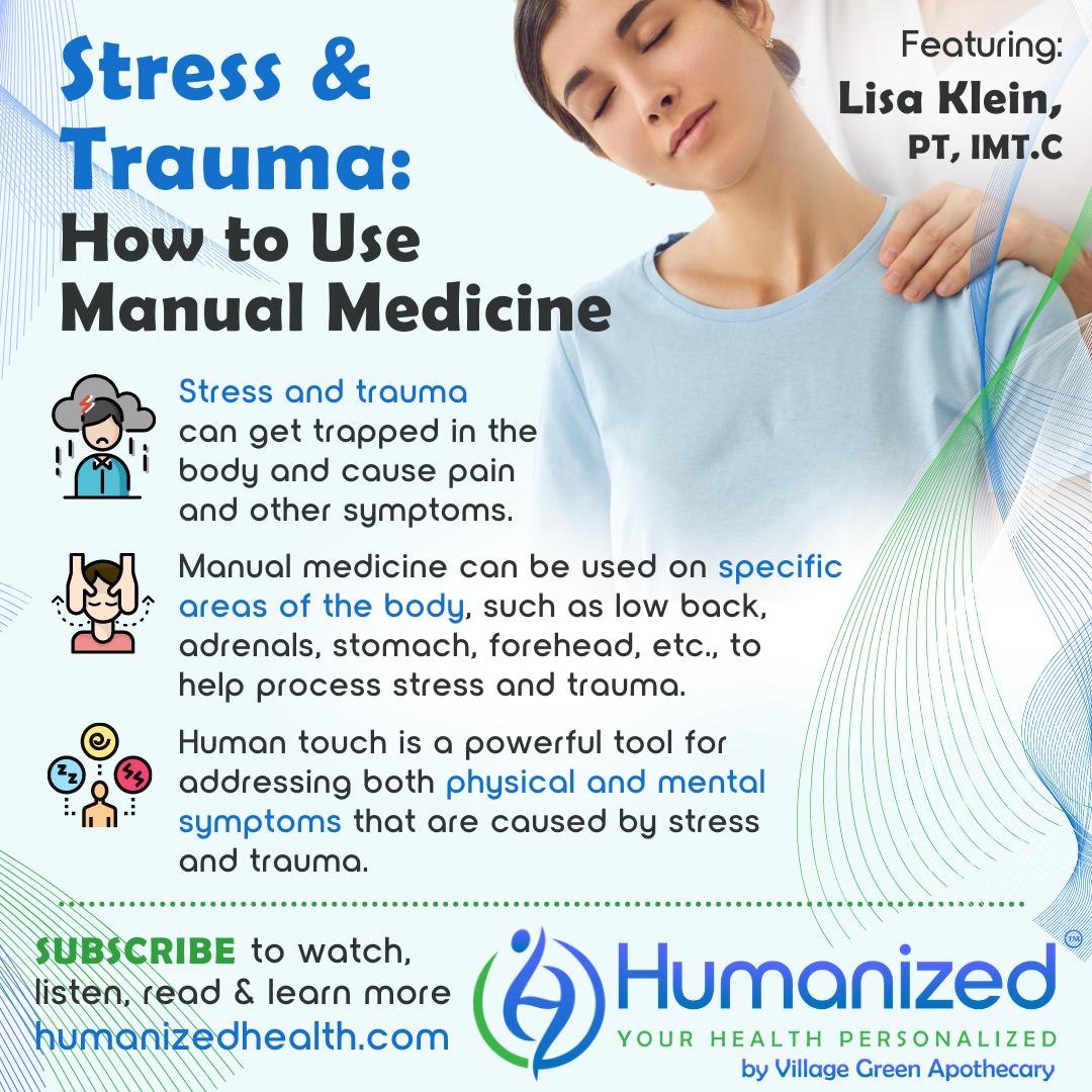 Stress & Trauma: How to Use Manual Medicine